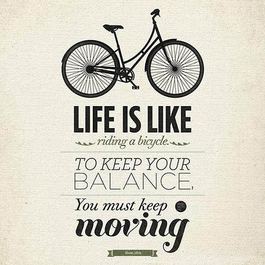 wekosh-image-quote-life-is-like-riding-a-bicycle